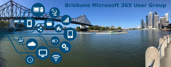 Brisbane Microsoft 365 Meetup (Developer) – August 2019