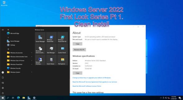 Windows Server 2022 – First Look Series – Part 1